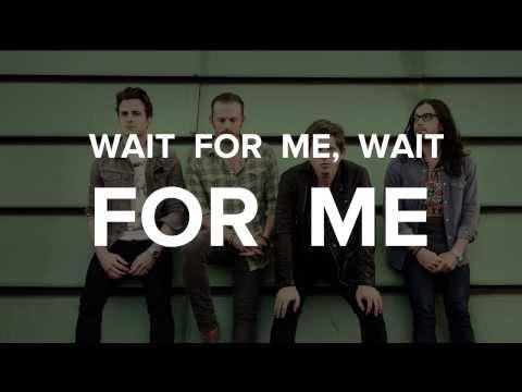 Kings Of Leon - Wait For Me [Video Lyrics]