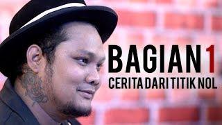 Download Lagu Virgoun, Sebuah Cerita: Cerita Dari Titik Nol (1) Gratis STAFABAND