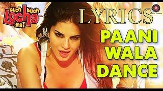 Paani Wala Dance OFFICIAL Music Video | Sunny Leone & Neha Kakkar | LYRICS