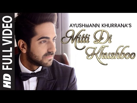 ''Mitti Di Khushboo'' FULL AUDIO Song | Lyrics Ayushmann Khurrana