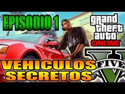 GTA V Online - Vehiculos Secretos, Ocultos y Raros - Ep 1 Coches Grand Theft Auto V (GTA 5)