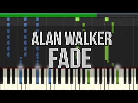 Alan Walker - Fade (Synthesia Tutorial) [HD] +Midi & Sheet Music!