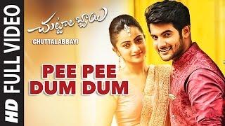 Pee Pee Dum Dum Video Song HD Chuttalabbayi Songs