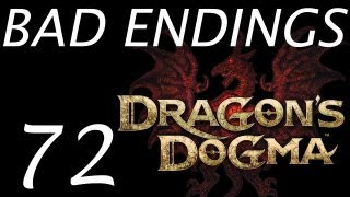 Dragon's Dogma Walkthrough - All Bad Endings ( bad ending ) HD Part 72  Gameplay Dragons Dogma
