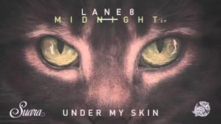 download lagu Lane 8 - Under My Skin gratis