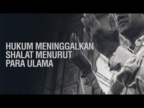 Hukum Meninggalkan Shalat Menurut Para Ulama - Ustadz Ahmad Zainuddin Al-Banjary