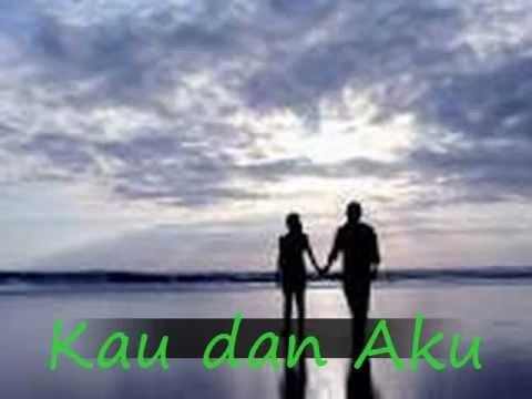 Lagu Indonesia terbaru Kau dan Aku #1