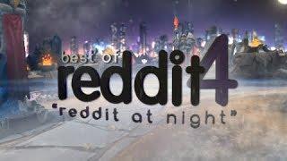 """""""Reddit At Night""""   BEST OF REDDIT /r/leagueoflegends   League Of Legends Community Montage Pt. 4"""