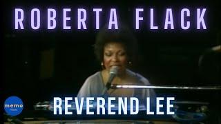 Watch Roberta Flack Reverend Lee video