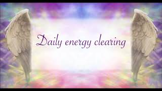 Daily energy clearing 10 min.(english)