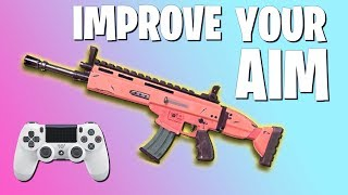 HOW TO IMPROVE YOUR AIM IN FORTNITE: Controller Aim Guide