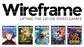 Wireframe: the new magazine that lifts the lid on video games