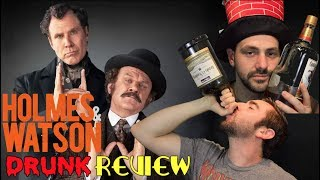 Holmes and Watson - DRUNK review