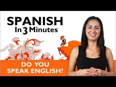 Learn Spanish - Do you speak English?