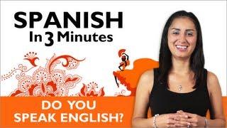 Learn Spanish - Do you speak English?