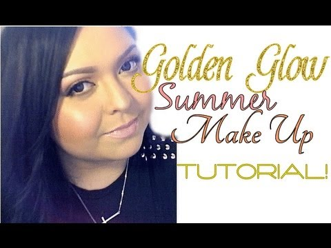 Look: Golden Glow (Full Face Summer Make Up)