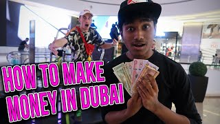 HOW TO MAKE MONEY IN DUBAI