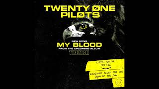 twenty one pilots: My Blood (instrumental)
