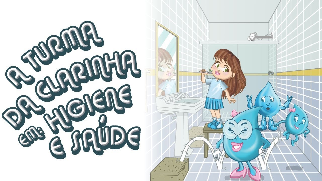 A Turma da Clarinha em Higiene e Saúde - YouTube