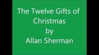 Watch Allan Sherman The Twelve Gifts Of Christmas video