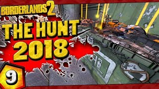 Borderlands 2 | The Hunt 2018 Funny Moments And Drops | Day #9