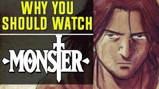 Why you SHOULD watch MONSTER (Quickie Review)