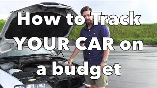 Budget BMW Track Car. Prep YOUR car for the race track!