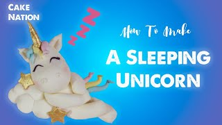 How To Make A Sleeping Unicorn Cake Topper