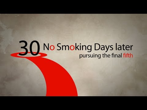 30 No Smoking Days later: pursuing the final fifth