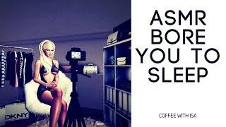 ASMR Bore you to sleep #IAmACreator