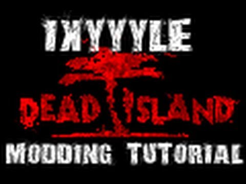 Dead Island: Dead Island Save Editor (DISE): Modding Tutorial (All weapons. all blueprints etc.)