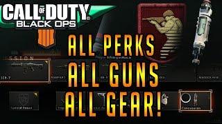 ALL Guns All Operator Mods, Perks, Gear, Scorestreaks, Maps In CoD Black Ops 4