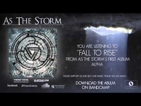 As The Storm - Fall To Rise [OFFICIAL VIDEO]