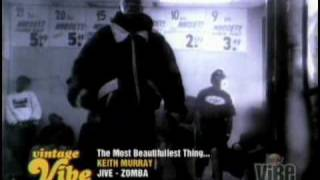 Watch Keith Murray The Most Beautifullest Thing In This World video