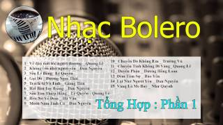 Nhạc Bolero dành cho Quán Cafe ( Phần 1 )_ Không Quảng Cáo