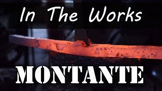 Making a Montante for RJ and Reforging the Blade Continued...
