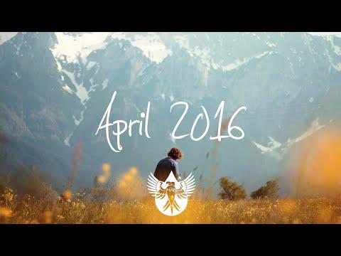 Indie/Rock/Alternative Compilation - April 2016 (1-Hour Playlist)