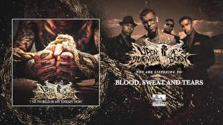 Upon A Burning Body ft. Matt Heafy - Blood Sweat and Tears