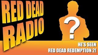 Our Guest Has Seen Red Dead Redemption 2! Red Dead Radio Ep. 4