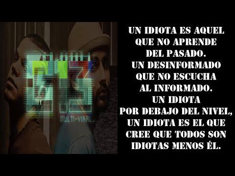 Calle 13 - Los Idiotas (con Letra)
