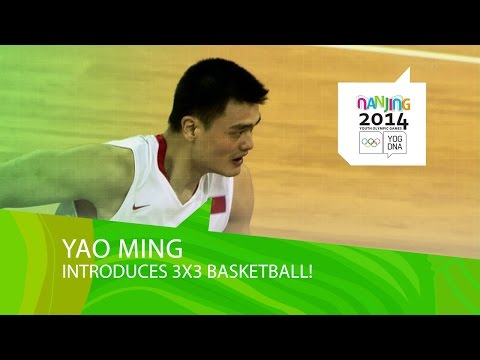 Yao Ming Explains 3x3 Basketball | Nanjing 2014 Youth Olympic Games video