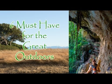 6 Must have items for the great outdoors