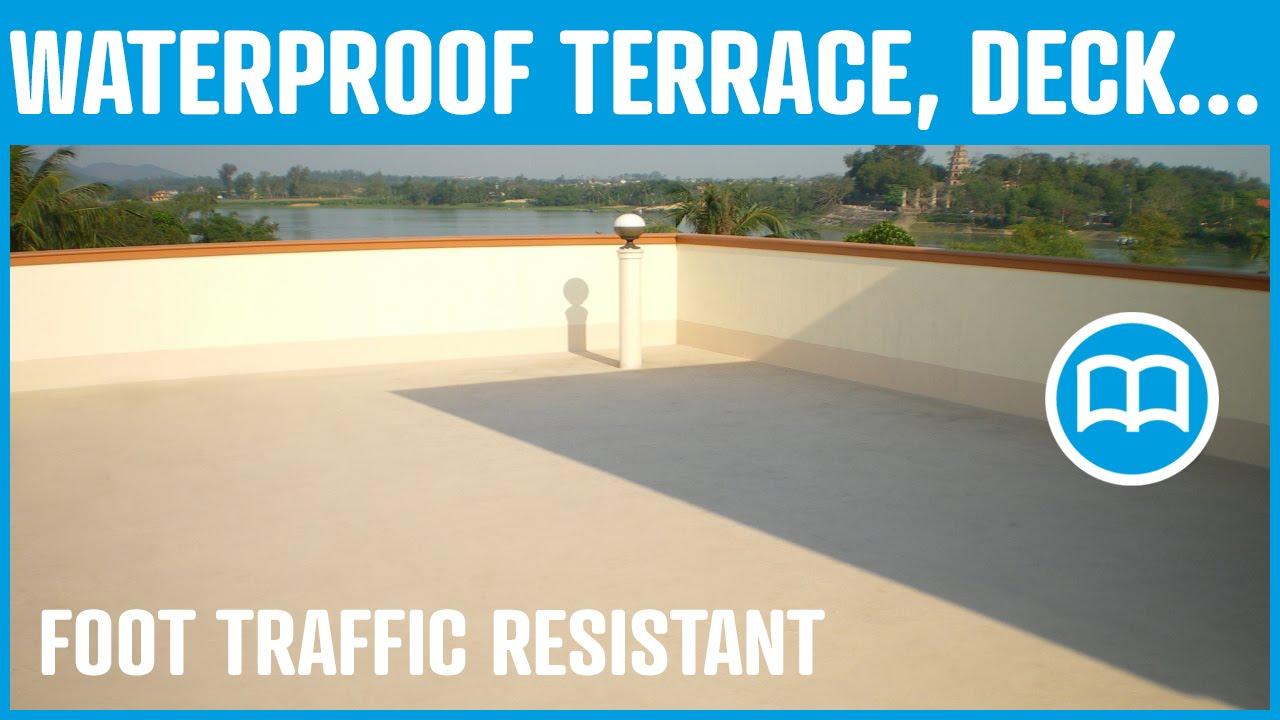 Waterproof Decks Terraces Balconies Decorative And