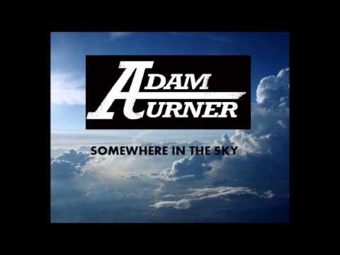 Adam Turner - Somewhere In The Sky 2013 Remix / Emotional Hip Hop Dedication Song