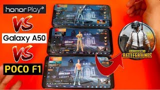 Samsung A50 VS Poco F1 VS Honor Play PUBG Gaming Review & Comparison !!!