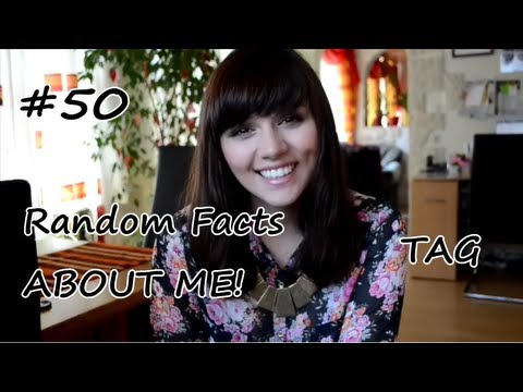 50 RANDOM FACTS ABOUT ME! :)