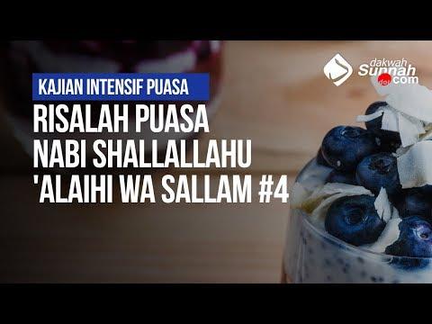 Risalah Puasa Nabi Shallallahu 'Alaihi Wa Sallam #4 - Ustadz Ahmad Zainuddin Al Banjary