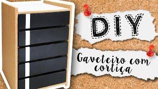 DIY: Gaveteiro com cortiça