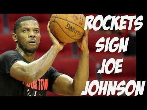 Rockets Sign Joe Johnson & Brandan Wright | Missing Pieces? Does This Matter?