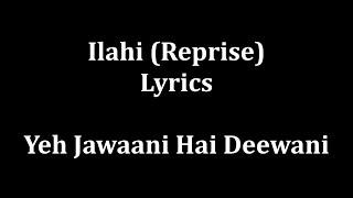 download lagu Ilahi Full Lyrics Yeh Jawaani Hai Dewaani -mohit C gratis